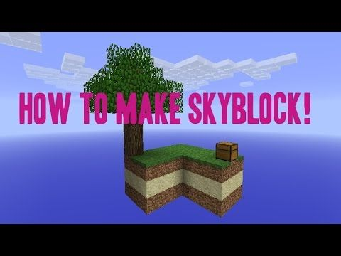 How to make your own Skyblock world 1 8 4 (EASY!!) - YouTube
