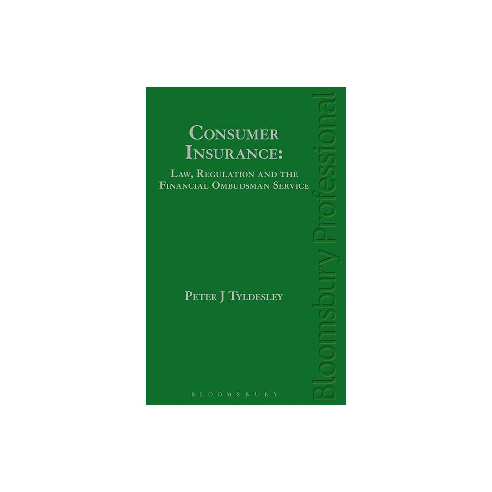 Consumer Insurance Law Regulation And The Financial Ombudsman Service By Peter J Tyldesley Financial Insurance Law Regulators
