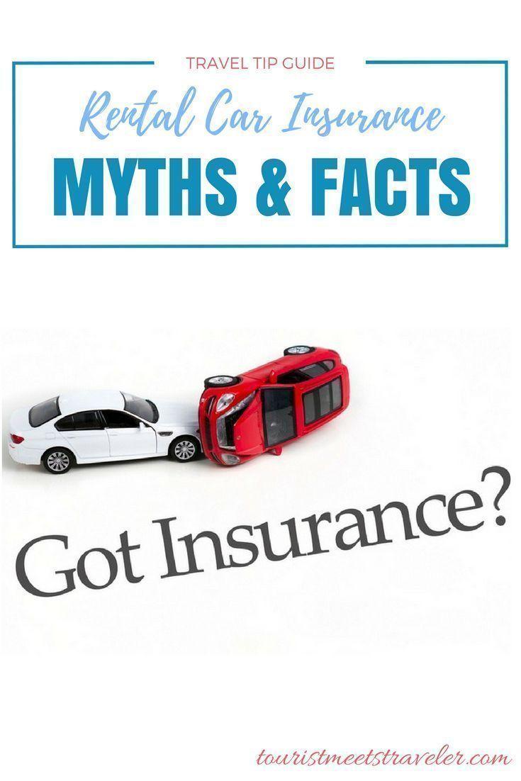 Vacation Rental Car Insurance Myths And Facts Rental Car