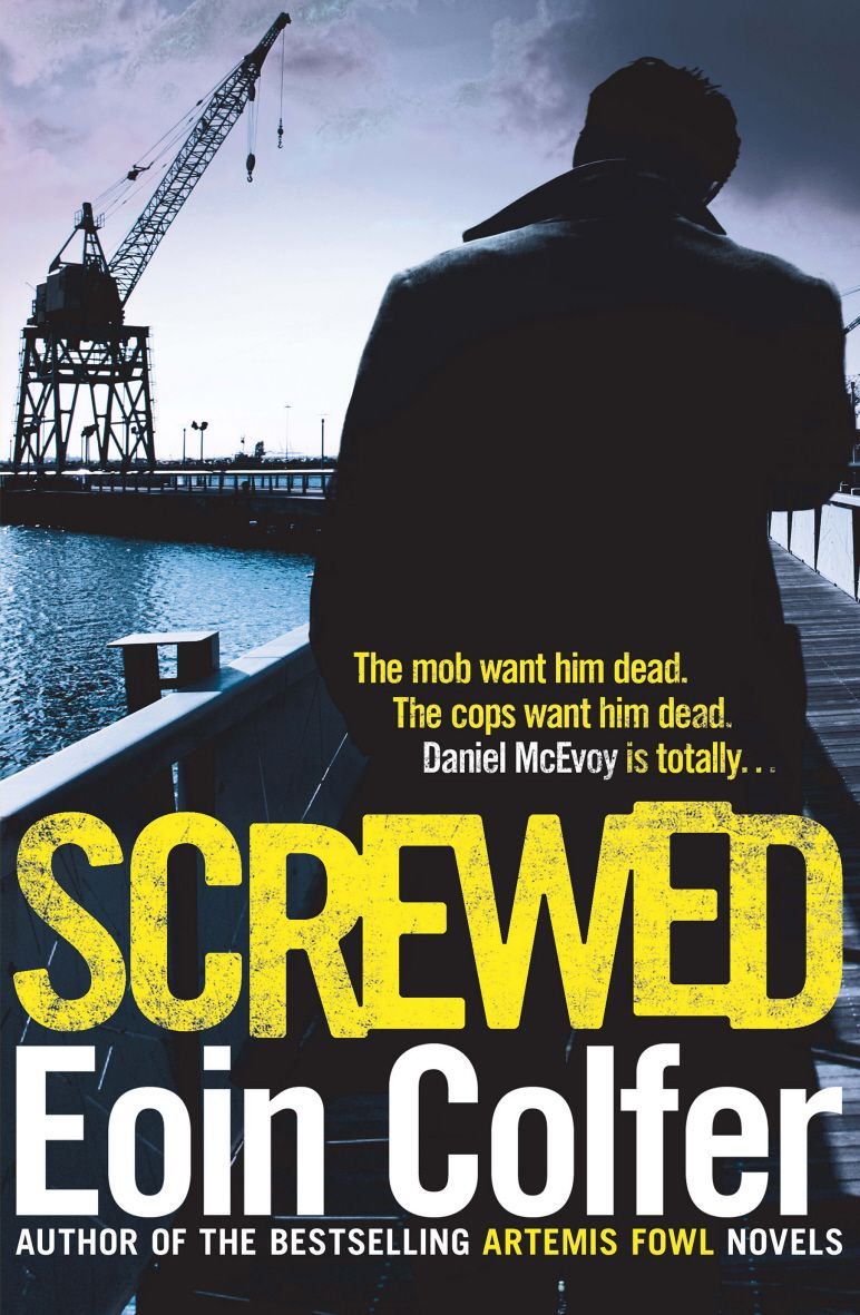 Screwed by Eoin Colfer #Crime #Headline