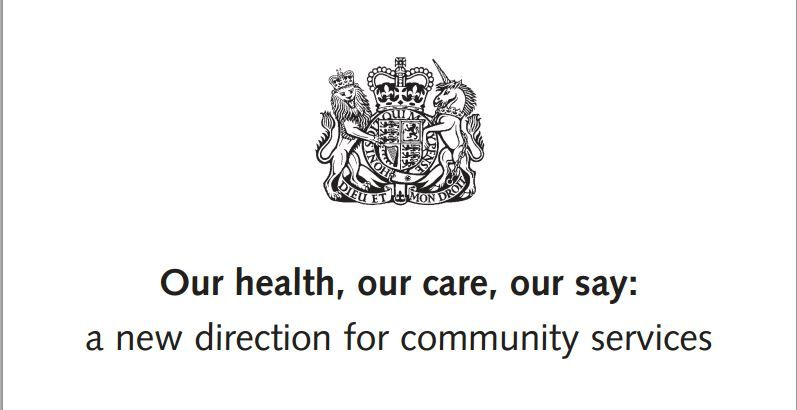 Our Health Our Care Our Say White Paper   Support And