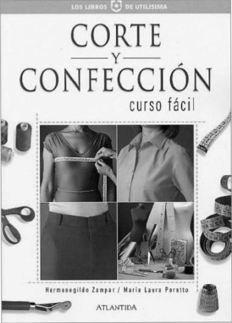 Corte y Confeccion Curso Facil - Hermenegildo Zampar.pdf                                                                                                                                                                                 Más