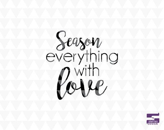 Download Season everything with love - SVG, PDF, JPEG, cricut ...