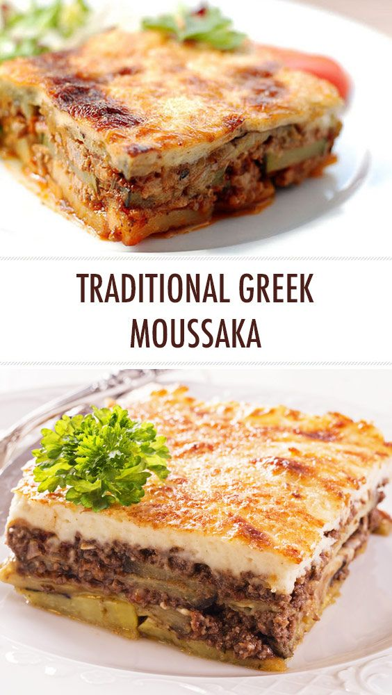 This Dish Is A Legend Creamy Juicy And Absolutely Delicious Greek Moussaka Mousaka Is One Of T Traditional Greek Moussaka Recipe Moussaka Recipe Moussaka