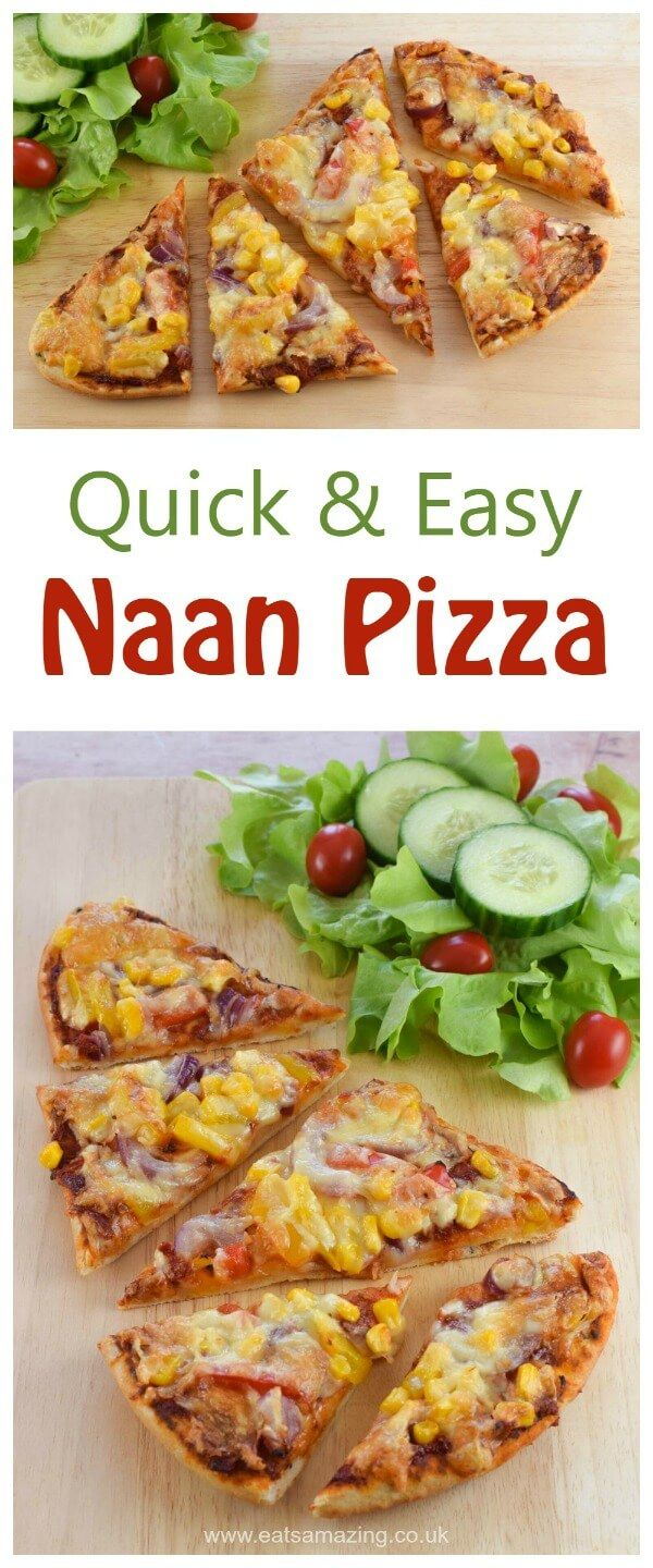 Quick And Easy Naan Bread Pizza Recipe A Great Midweek Meal That Kids Will Love