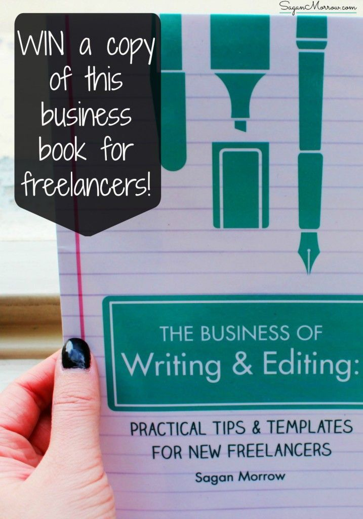 the business of writing editing practical tips templates for new freelancers