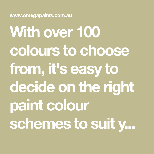 With Over 100 Colours To Choose From, It's Easy To Decide