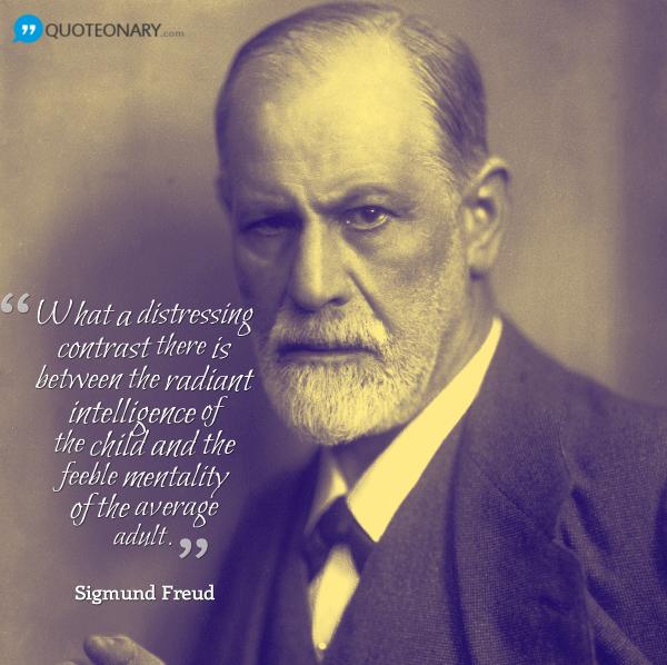 Sigmund Freud Quote About Intelligence Freud Quotes Sigmund Freud Intelligence Quotes