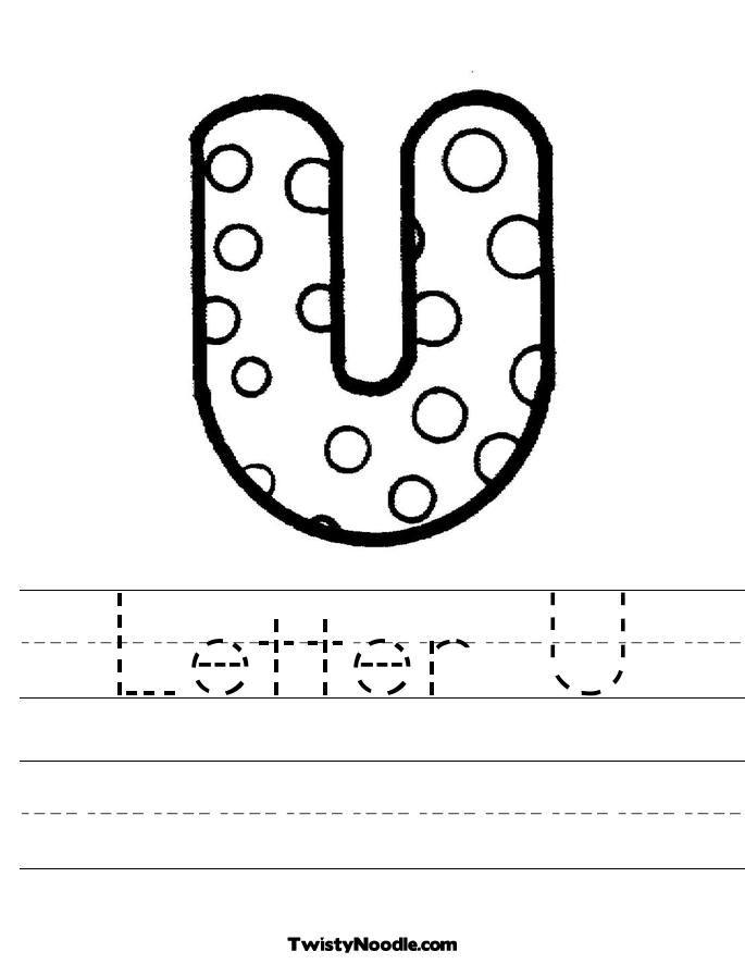 Letter U Worksheet Twisty Noodle Lettering Letter U Free Printable Letters Free printable letter u worksheets