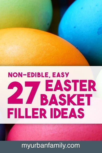 27 non edible easy easter basket filler ideas easter baskets 27 non edible easy easter basket filler ideas negle Image collections