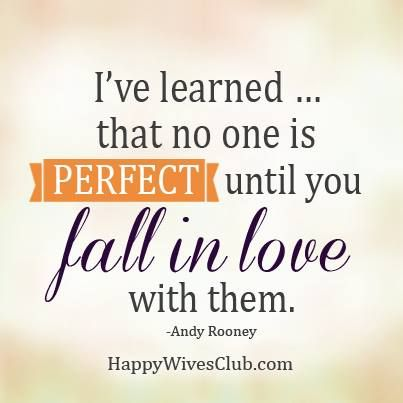 No One Is Perfect Until Happy Wives Club Happy Wives Club Love And Marriage Love Quotes
