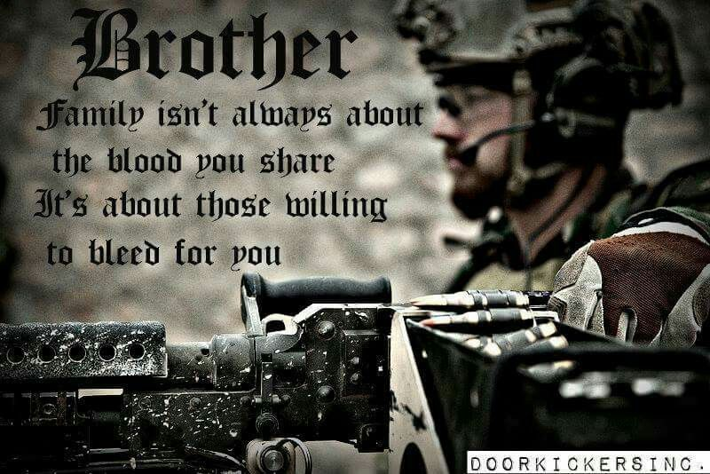 A Brother Bleeds For You Military Life Quotes Military Quotes Warrior Quotes