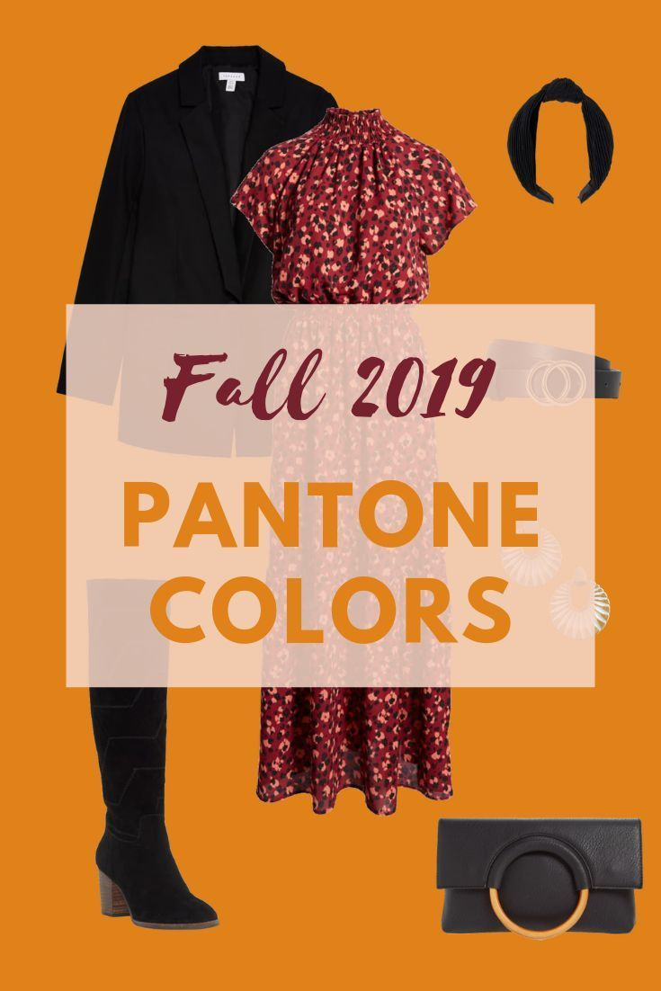 The Liberating Pantone Colors of Fall/ Winter 2019/2020 #2019fallfashiontrends