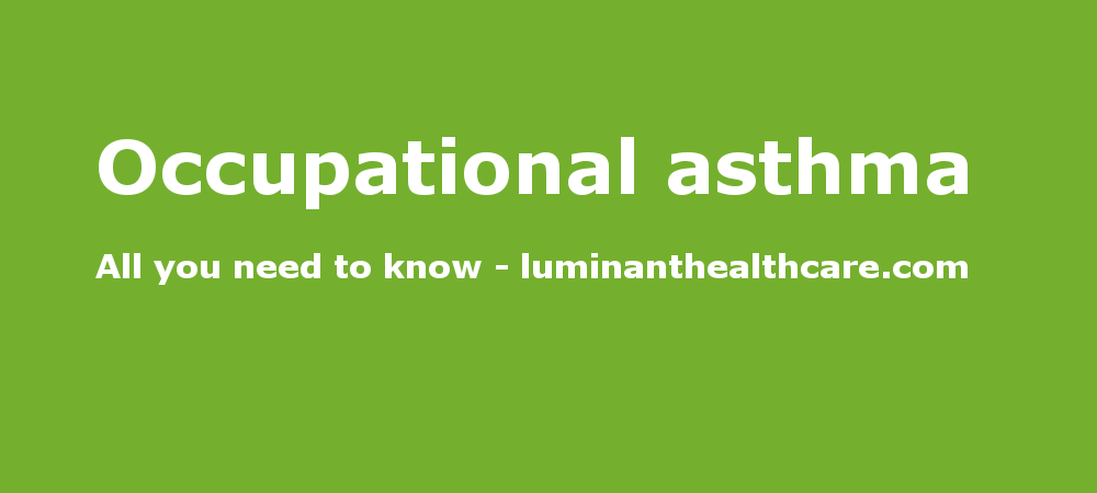Occupational Asthma | medicines | Asthma, Medicine