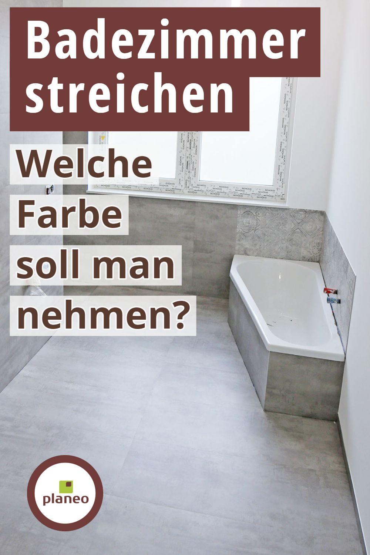 Badezimmer Streichen Welche Farbe Soll Man Nehmen Badezimmer Streichen Badezimmer Wande Streichen
