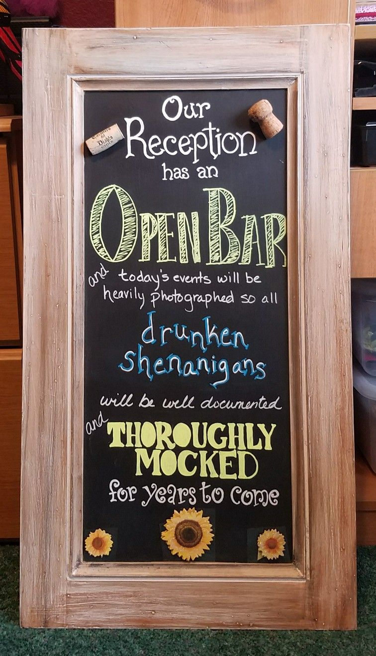 Chalkboard sign for open bar at wedding reception