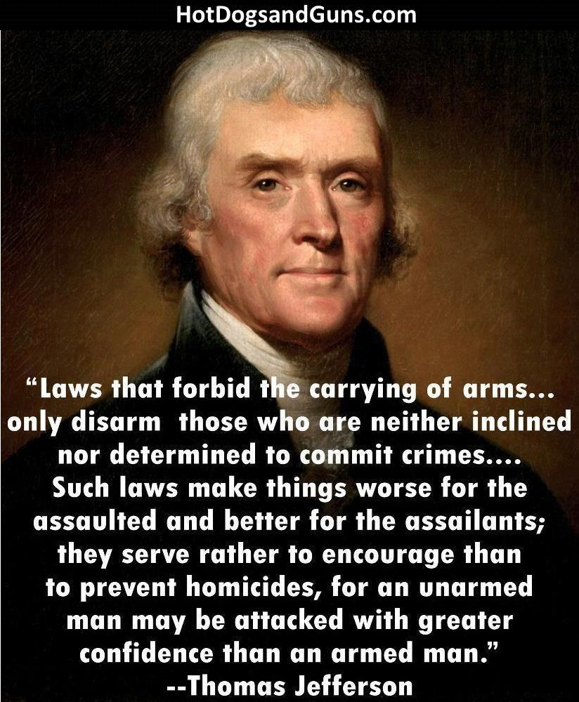 Quotes On Gun Control Hot Dogs & Guns Thomas Jefferson On Carrying Arms  The Right To