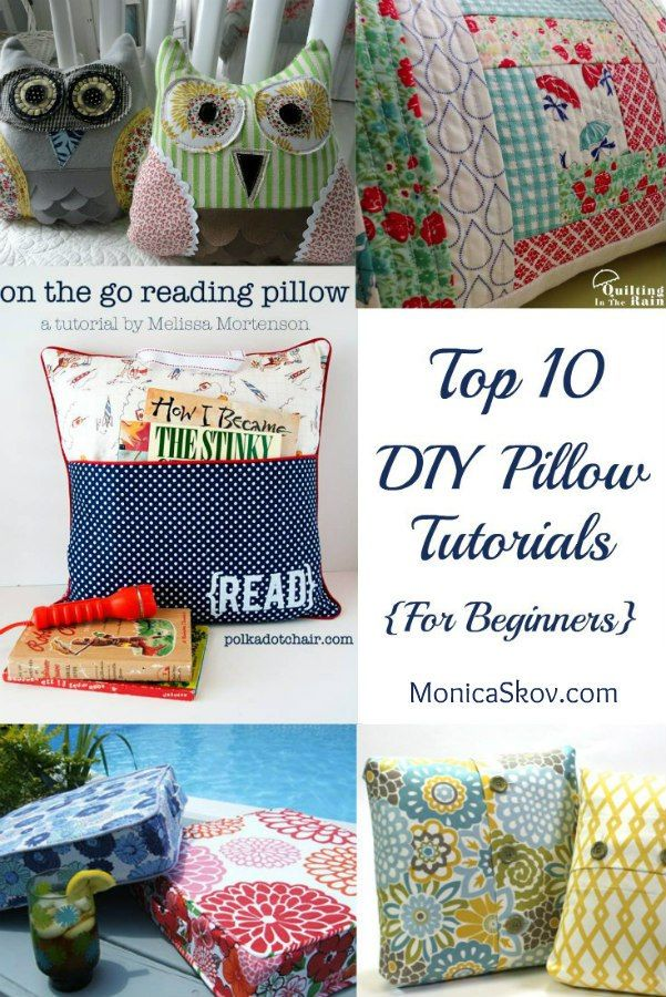 Top 10 Pillow Tutorials for Beginners - Monica Skov | Costura ...