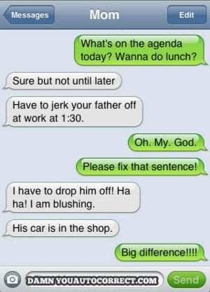 Cell Phone Humor Autocorrect Work Funny Text Messages