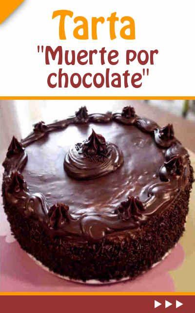Tarta Muerte Por Chocolate Tarta Muerte Por Chocolate Tartas Receta Torta De Chocolate