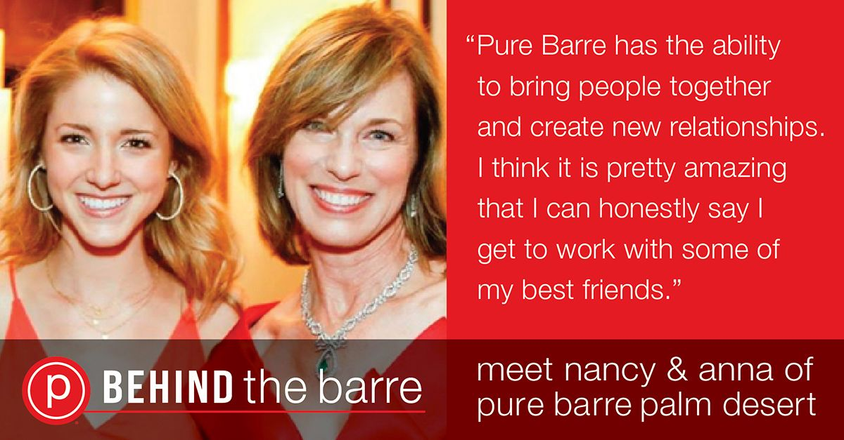 Behind the barre meet nancy and anna pure barre pure