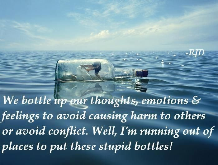 Bottling up one\'s feelings. Harmful to you and the Other ...