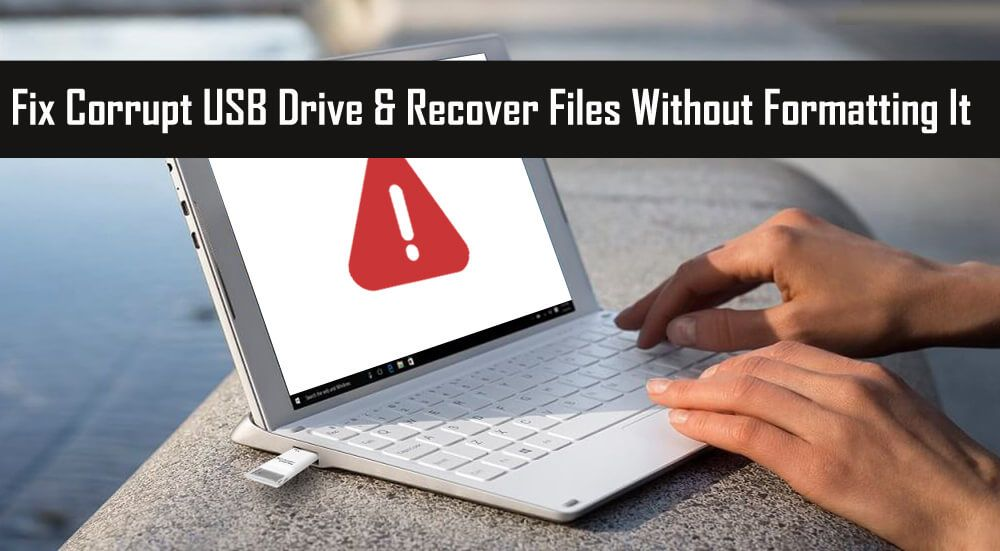 4 Working Ways To Recover Data From Usb Without Formatting It