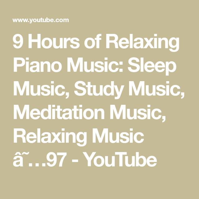 9 Hours of Relaxing Piano Music: Sleep Music, Study Music