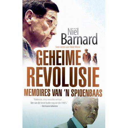 Geheime Revolusie : Memoires Van 'n Spioenbaas