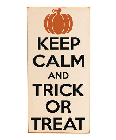 Take a look at this Cream 'Trick or Treat' Wood Plaque by Spooktacular Home: Decorations on #zulily today!