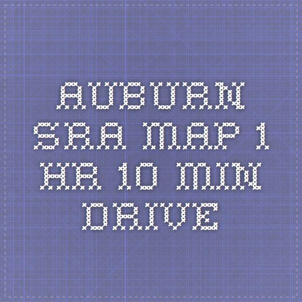 Auburn SRA - map - 1 hr 10 min drive