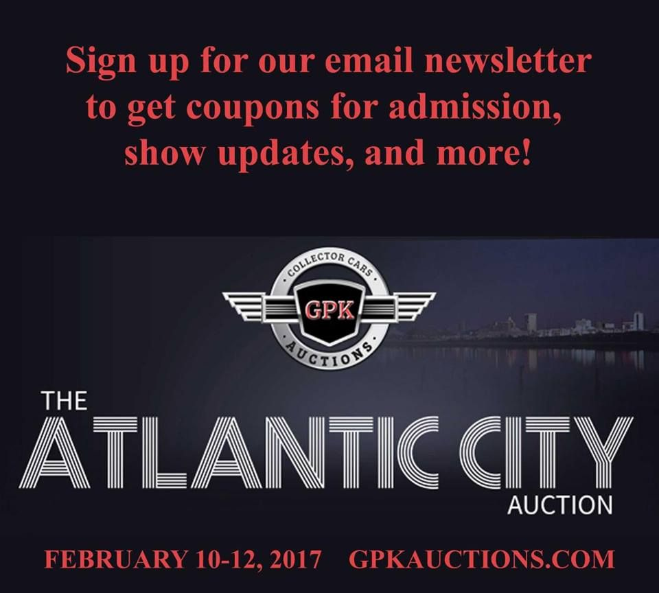 Sign Up For Emails To Get Coupons For Admission Show Updates And More Car Enthusiasts Http Bit Ly 2gle2xy Atlantic City Signup How To Get