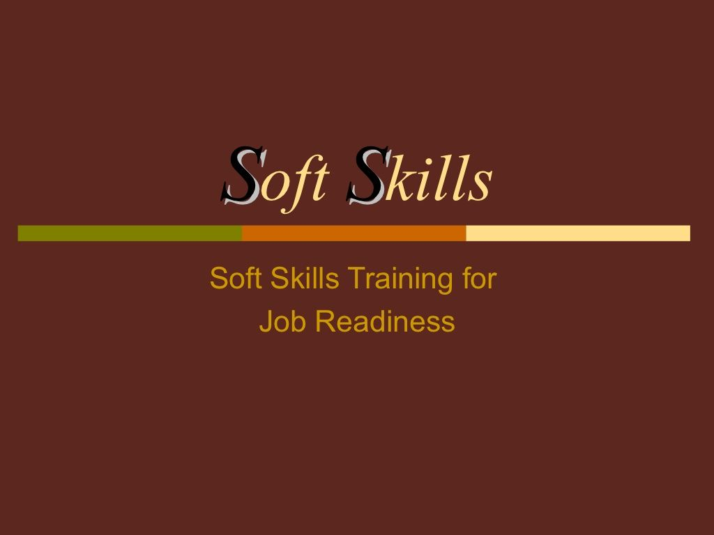 S Oft S Kills Soft Skills Training For Job Readiness