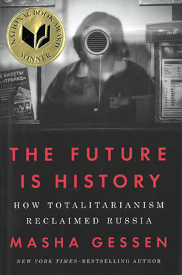 The Future Is History How Totalitarianism Reclaimed Russia National Book Foundation In 2020 National Book Award Winners National Book Award Book Awards