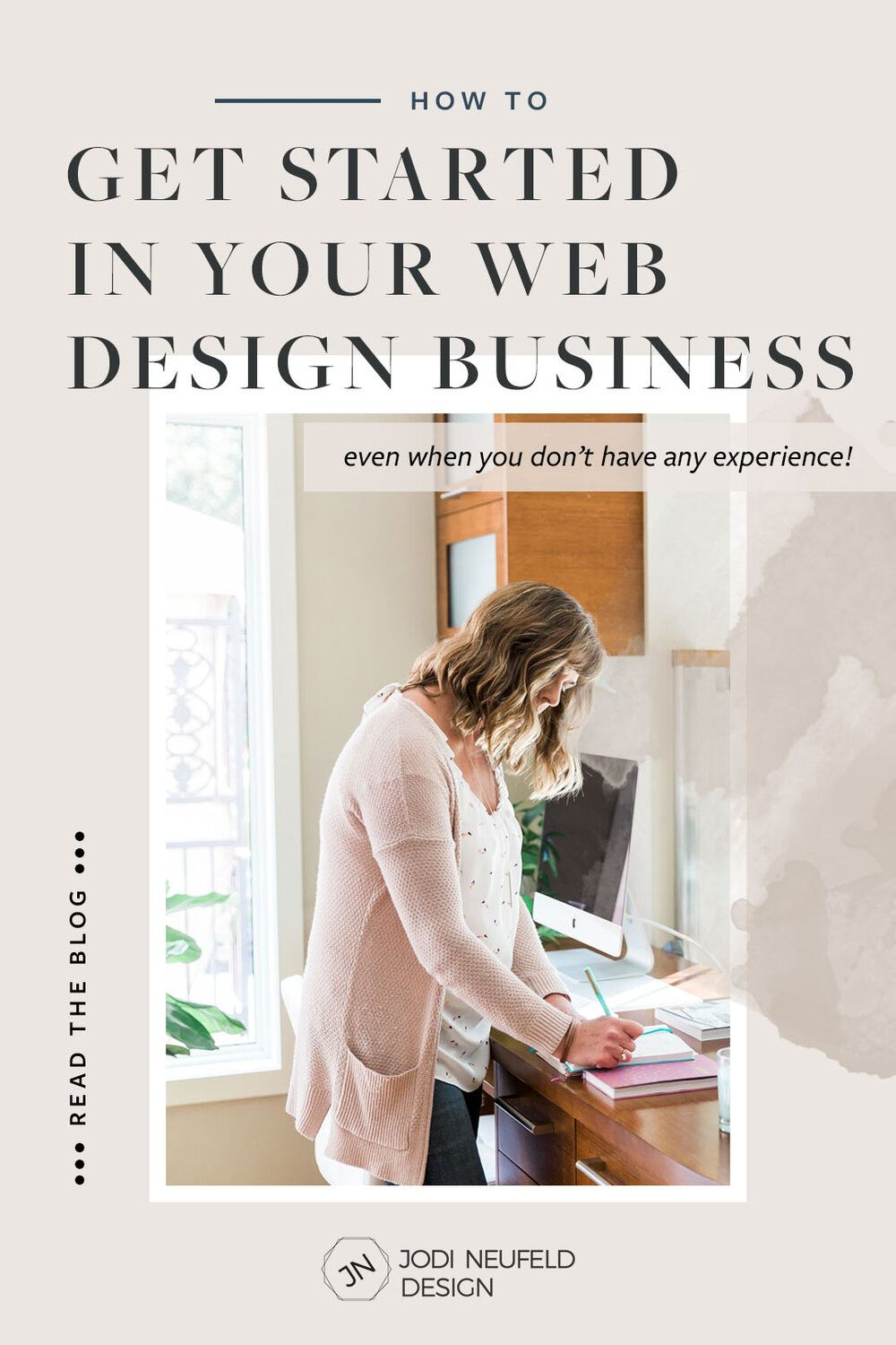 How to get started in your web design business —  Squarespace Web Design Services | Jodi Neufeld Design