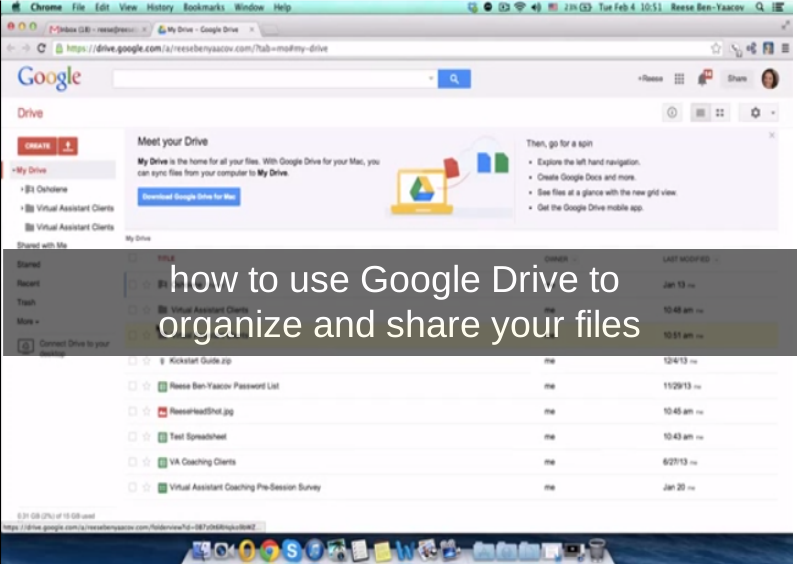 How To Use Google Drive To Organize And Share Files Reese Ben Yaacov Google Drive Organization Virtual Assistant Business Virtual Assistant