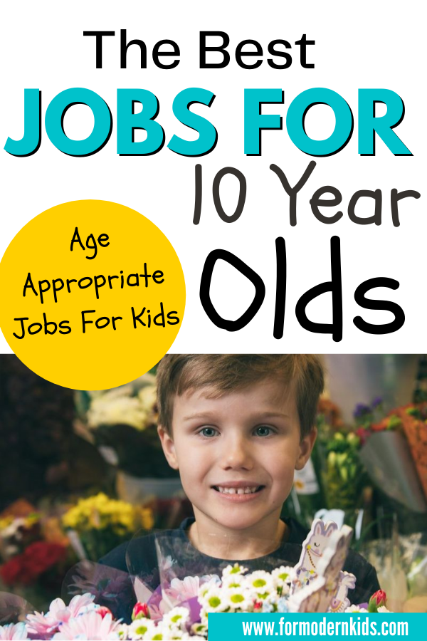 The Best Age Appropriate Jobs For 10 Year Olds Chores For Kids List Of Jobs Chores For Kids By Age