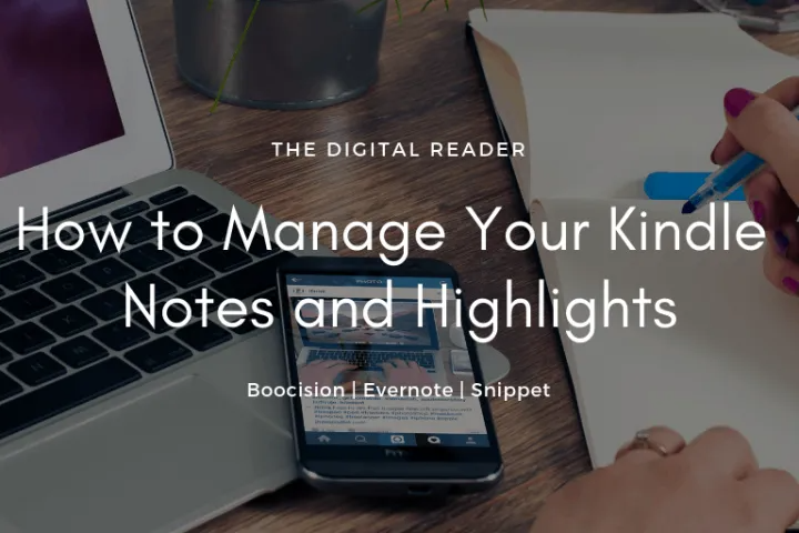 How To Download Your Kindle Notes And Highlights And Export Them Updated For 2020 The Digital Reader Kindle Chrome Apps Notebooks Online