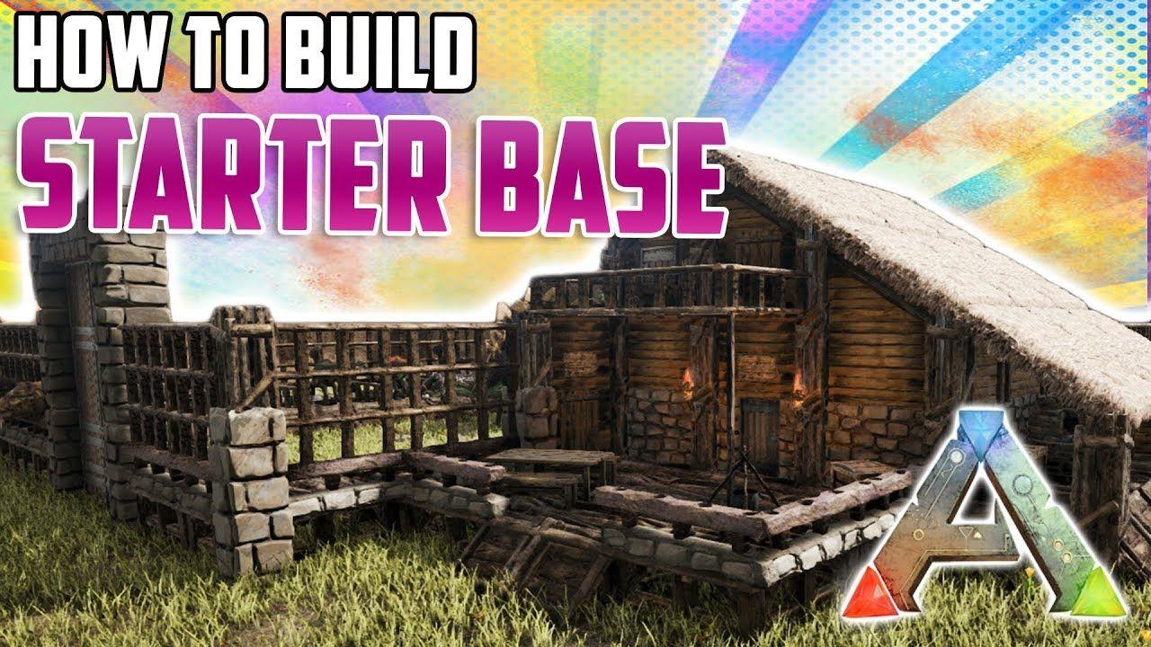 How To Build A Starter Base Ark Survival Evolved Youtube Ark