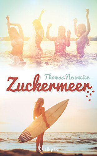 Zuckermeer von Thomas Neumeier http://www.amazon.de/dp/3958151264/ref=cm_sw_r_pi_dp_O.nqvb08YKJHK