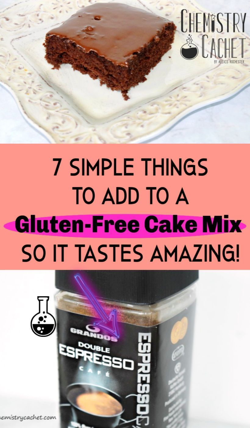 7 Simple Things To Add To A Gluten Free Cake Mix Gluten Free Cake Mixes Betty Crocker Gluten Free Cake Mix Gluten Free Yellow Cake Recipe