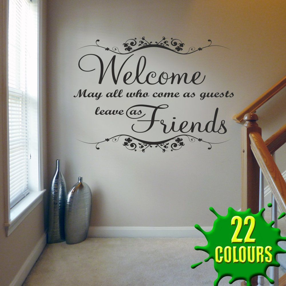 Welcome May All Who Come V1 Wall Decal Sticker Quote Lounge Living Room Bedroom Medium Amazon Co Uk Kitchen Wall Quotes Decals Wall Quotes Wall Decals