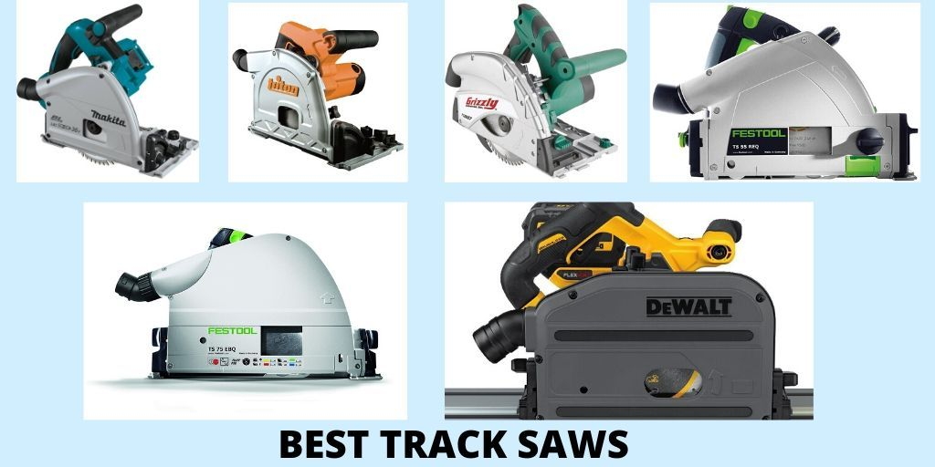 Top 10 Best Track Saws Reviews And Buying Guide In 2020 Best Track Saws Power Saws