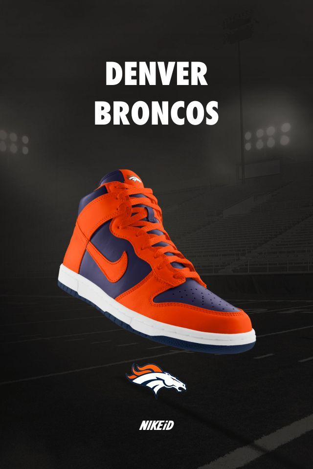 056ebcb6d3d7 Denver Broncos Nike Dunk iD Sneakers. These are kind of really legit - but  I m still a Packers fan.