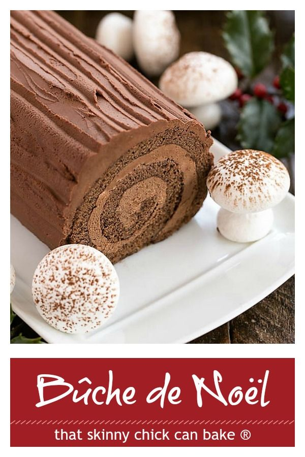 Bûche de Noël -That Skinny Chick Can Bake