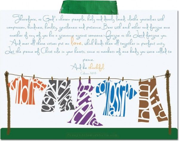 Free print colossians 3 12 15 by meghann chapman for Chapman laundry