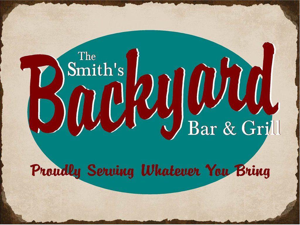 Personalized Backyard Bar & Grill Metal Sign   Backyard ...