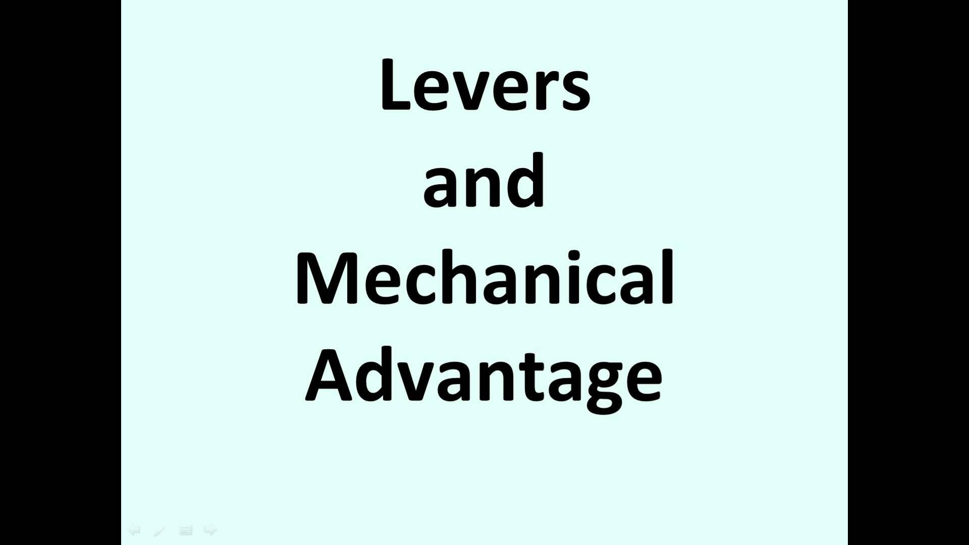Levers And Mechanical Advantage Explained Physics
