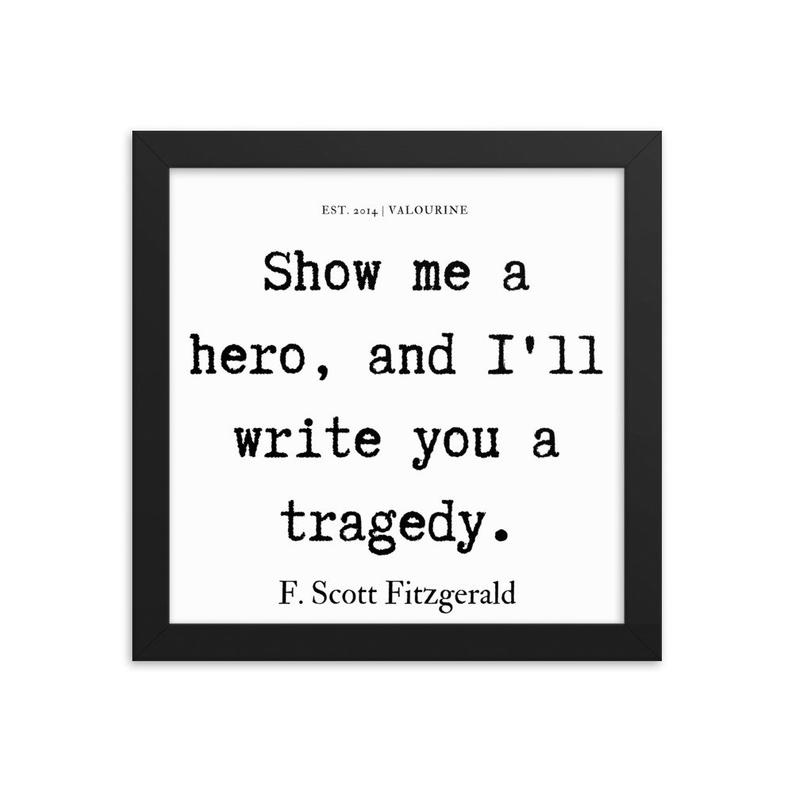 4  | Framed poster   | F.Scott Fitzgerald Quote | 191212 #philosophicalquotes