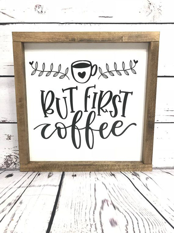 Wooden But First Coffee Sign Hand Painted Vinyl Lettering Home Decor Quirky Home Decor Coffee Signs But First Coffee